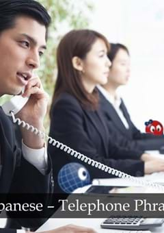 Business Japanese - Telephone Phrases