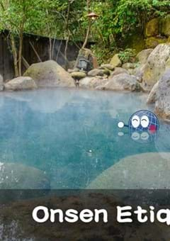 Onsen Etiquette: 6 Simple Tips on How to Bathe in Japan
