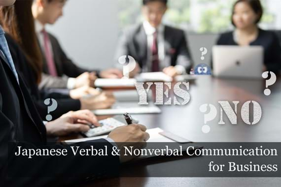 Japanese Verbal & Nonverbal Communication for Business