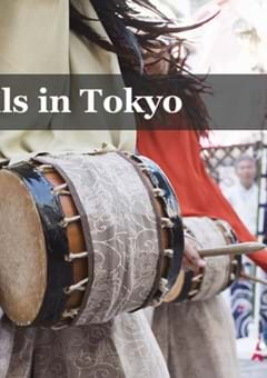 10 Top Tokyo Festivals to Satisfy Your Cultural Craving