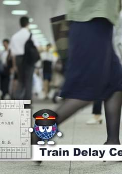 Train running late? Get a Train Delay Certificate(Chien Shoumei)!
