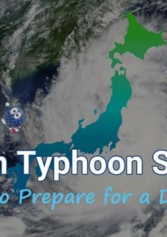 Japan Typhoon Season: How to Prepare for a Disaster